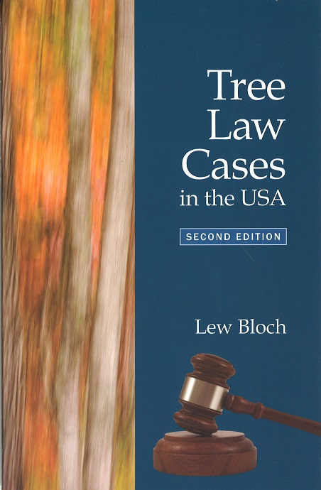 Tree Law Cases in the USA by Lew Bloch 2nd Edition