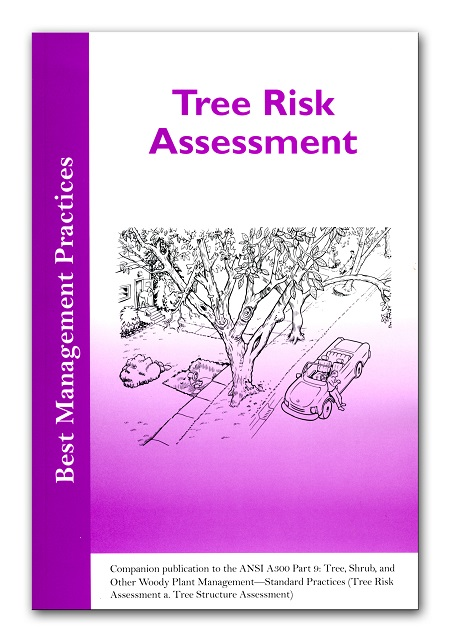 Best Management Practices Tree Risk Assessment