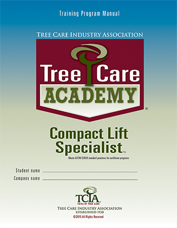 Tree Care Academy Compact Lift Specialist