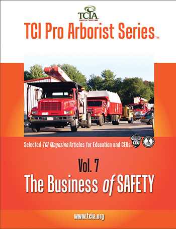 TCI Pro Arborist Series: Volume 7 -  The Business of Safety
