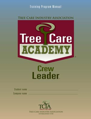 front cover of Tree Care Academy Crew Leader manual